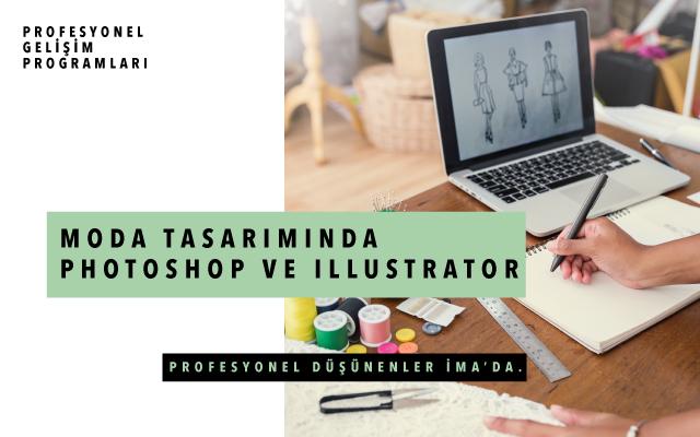 Moda Tasarımında Photoshop ve Illustrator Bahar 2020