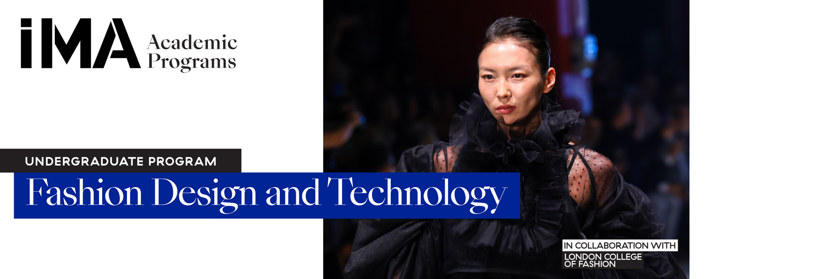 Fashion Design and Technology Undergraduate Program